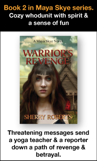 Warrior's revenge, book 2 of Maya Skye series. Cozy whodunit with spirit and a sense of fun. Threatening messages send a yoga teacher and a reporder down a path of revenge and betrayal.